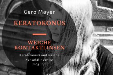 Keratokonus & Weiche Linsen